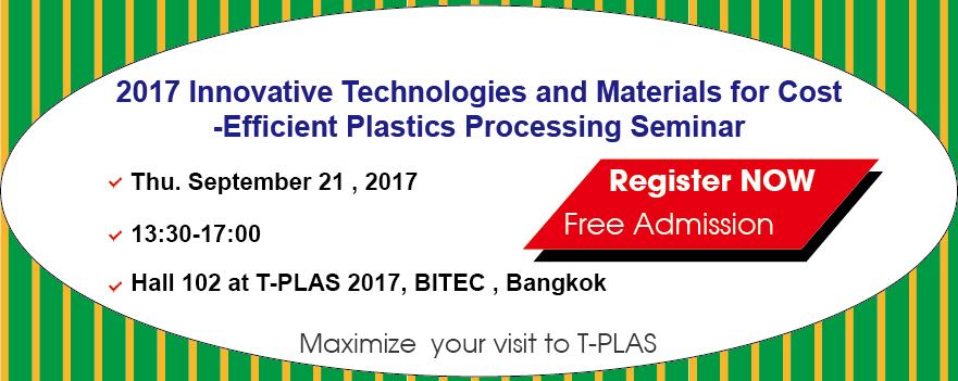 2017 Innovative Technologies and Materials for Cost -Efficient Plastics Processing Seminar