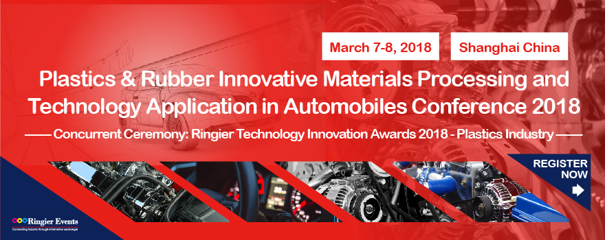 Plastics & Rubber Innovative Materials Processing and Technology Application in Automobile Conference 2018