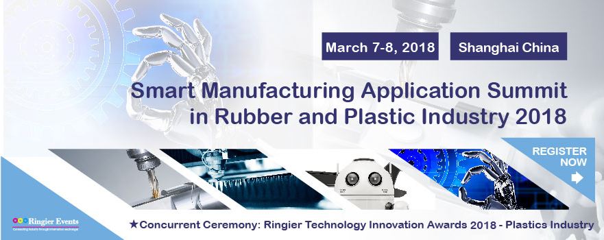 Smart Manufacturing Application Summit in Rubber and Plastic Industry 2018