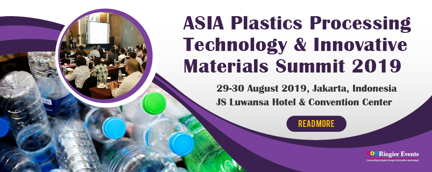 ASIA Plastics Processing Technology & Innovative Materials Summit 2019