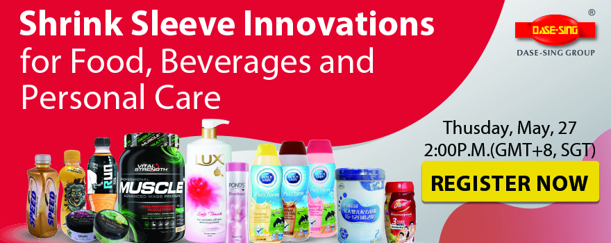 Dase Sing Webinar: Shrink Sleeve Innovations for Food, Beverages and Personal Care Products