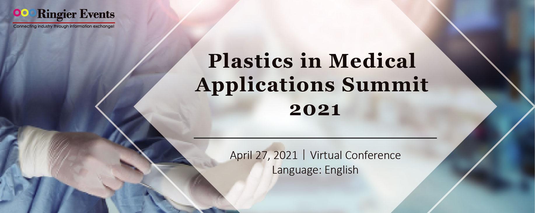 Plastics in Medical Applications Summit 2021