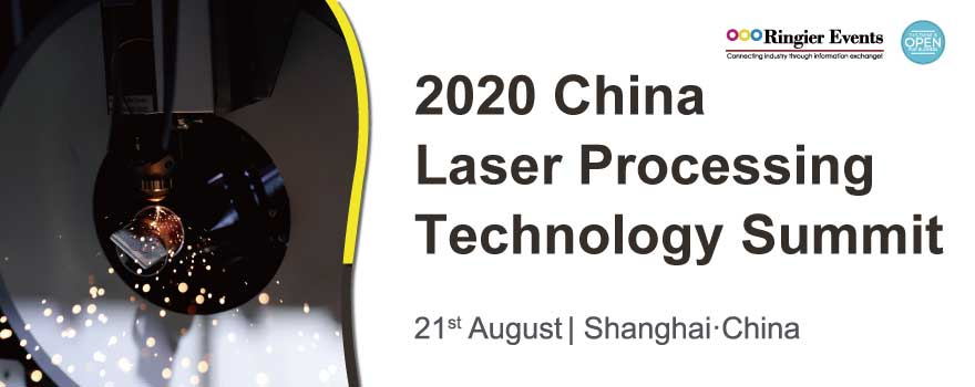 China Laser Processing Technology Summit 2020