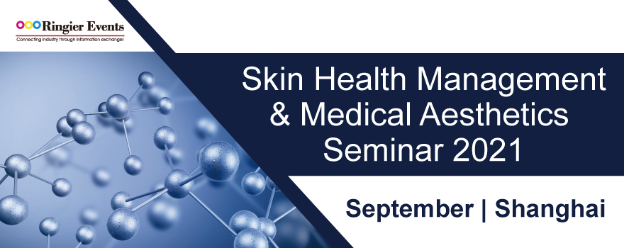 Skin Health Management  & Medical Aesthetics Seminar 2021