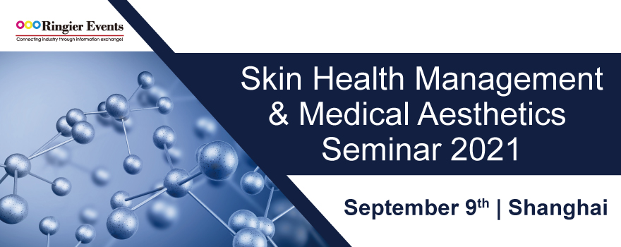 Skin Health Management  & Medical Aesthetics Seminar 2021
