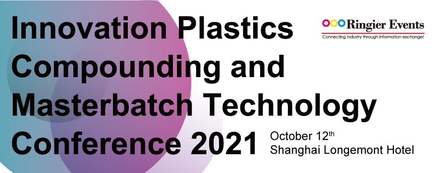 Innovative Compounding Plastics and Masterbatch Technology Summit 2021