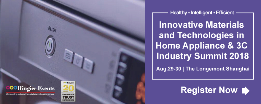 Innovative Materials & Technologies in Home Appliance & 3C Industry Summit 2018