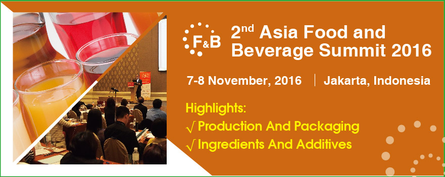 The 2nd Asia Food and Beverage Summit 2016