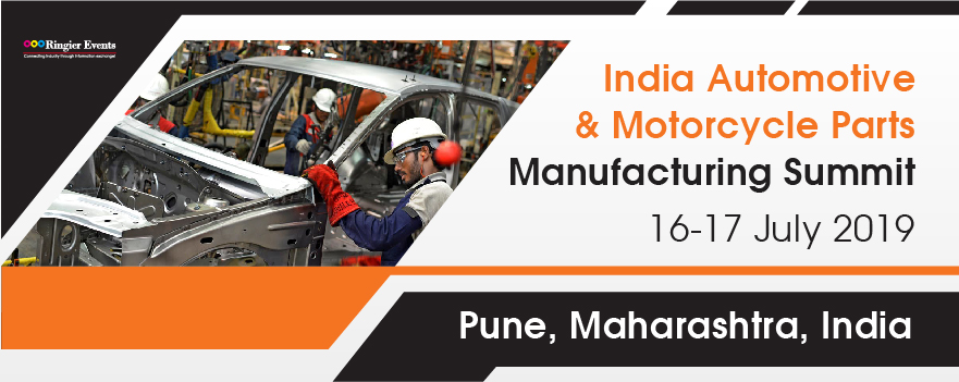 India Automotive & Motorcycle Parts Manufacturing Summit 2019
