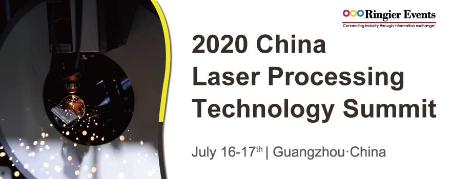 China Laser Processing Technology Summit 2020