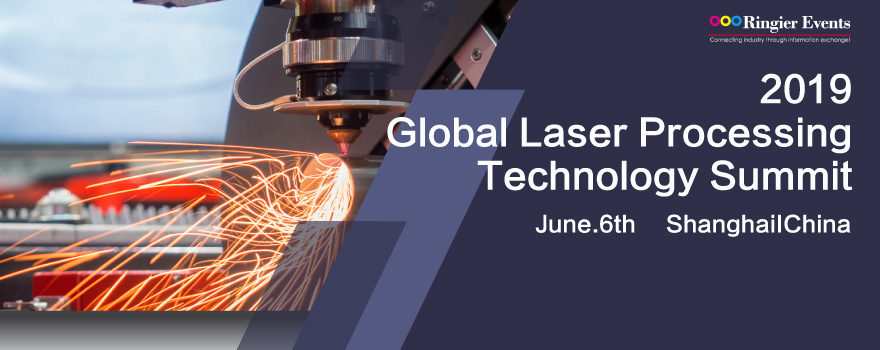 2019 Global Laser Processing Technology Summit