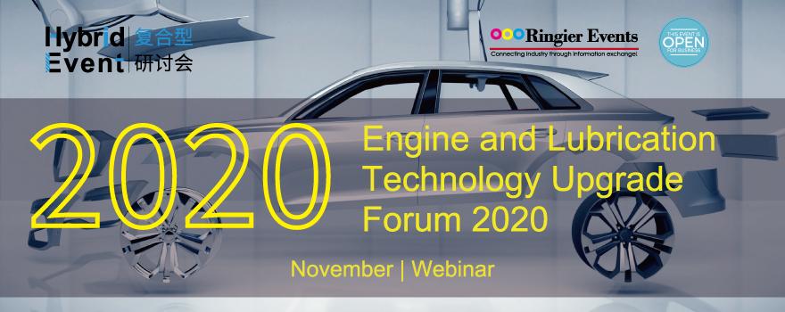 Engine and Lubrication Technology Upgrade Forum 2020