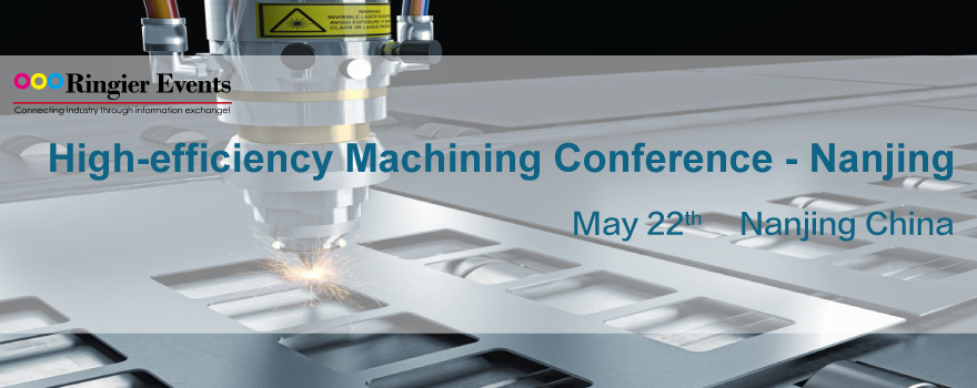 High-efficiency Machining Conference 2019 - Nanjing