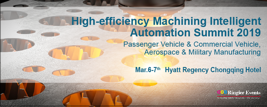 High-efficiency Machining Intelligent Automation Summit 2019