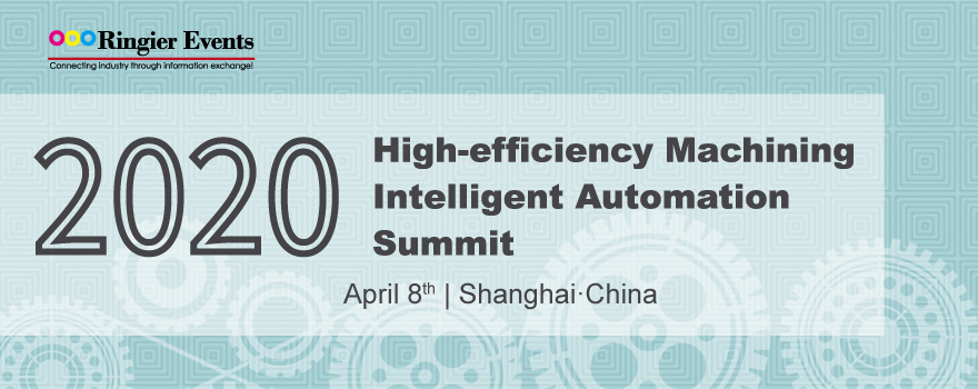 High-efficiency Machining Intelligent Automation Summit