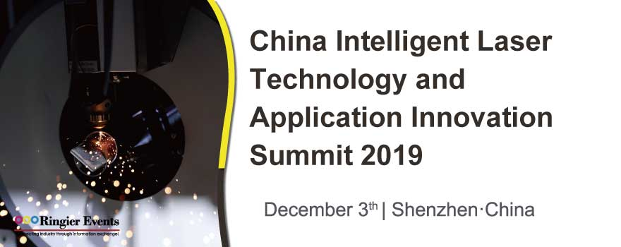 China Intelligent Laser Technology and Application Innovation Summit 2019