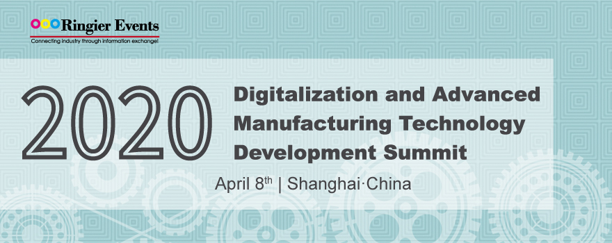 Digital and advanced manufacturing technology development summit 2020