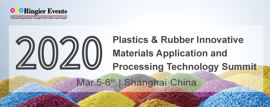 Plastics & Rubber Innovative Materials Application and Processing Technology Summit 2020