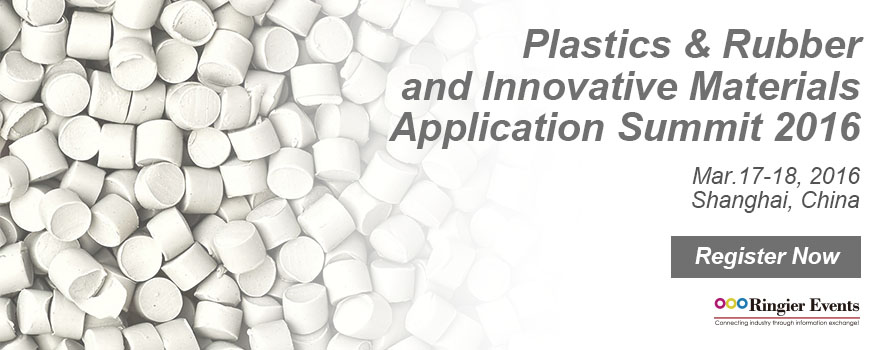 Plastics & Rubber and Innovative Materials Application Summit 2016