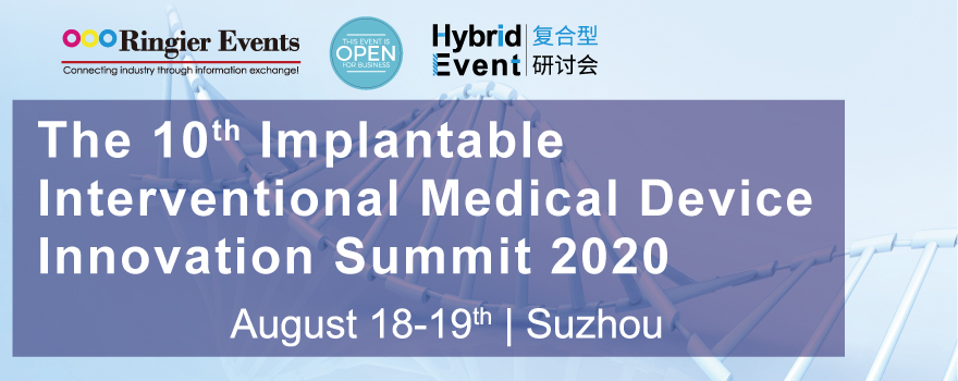 The 10th Implantable Interventional Medical Device Innovation Summit 2020