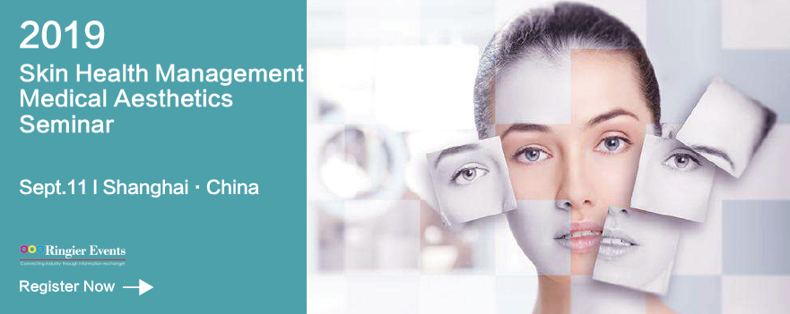 Skin Health Management & Medical Aesthetics Seminar 2019