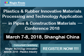 Plastics & Rubber Innovative Materials Processing and Technology Application in Pipes & Construction Materials Conference 2018
