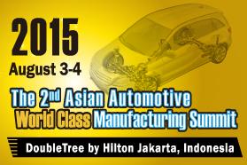 The 2nd Asian Automotive World Class Manufacturing Summit 2015