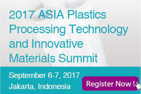 2017 Asia Plastics Processing Technology & Innovative Materials Summit