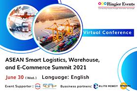 ASEAN Smart Logistics, Warehouse, and E-Commerce Summit 2021