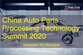 China Auto Parts Processing Technology Summit 2020