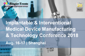 Implantable & Interventional Medical Device Manufacturing & Technology Conference 2018