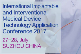 International Implantable and Interventional Medical Device Technology Application Conference 2017
