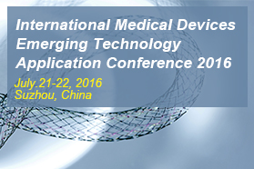International Implantable and Interventional Medical Devices Emerging Technology Application Conference 2016