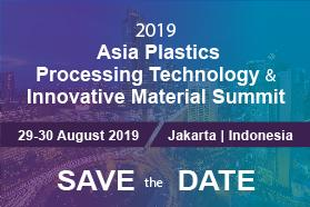 2019 ASIA Plastics Processing Technology and Innovative Materials Summit