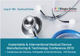 Implantable & Interventional Medical Device Manufacturing & Technology Conference 2019